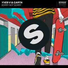 Sorry Not Sorry (Single) - Yves V, Carta