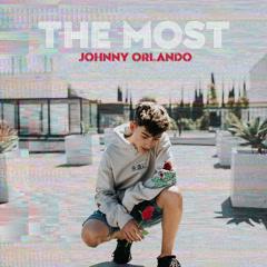 The Most (Single) - Johnny Orlando