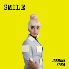 Smile (Single) - Jasmine Kara