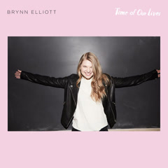 Time Of Our Lives (Single) - Brynn Elliott