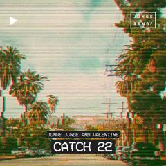 Catch 22 (Single) - Junge Junge, Valentijn