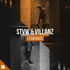 Lean Back (Single) - STVW, Villanz
