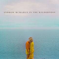 Canyon Moon - Andrew McMahon in the Wilderness