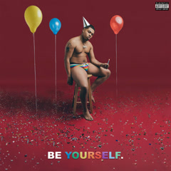 BE YOURSELF (Single) - Taylor Bennett