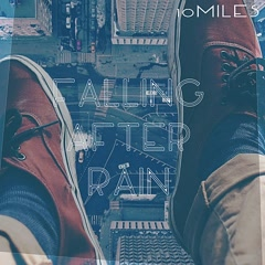 Falling After Rain (Single) - 10miles