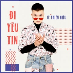 Đi Yêu Tin (Single)