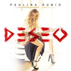 Deseo - Paulina Rubio