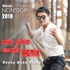 Khi Nào Em Biết (Remix)