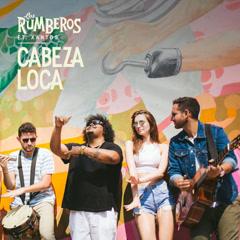 Cabeza Loca (Single) - Los Rumberos
