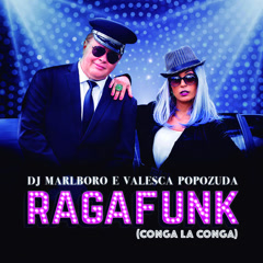 Ragafunk Conga La Conga (Single)