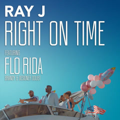 Right On Time (Single) - Ray J