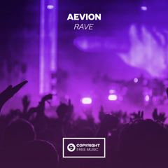 Rave (Single) - Aevion
