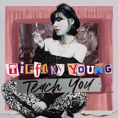 Teach You (Single) - Tiffany Young