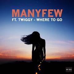 Where To Go (Single)