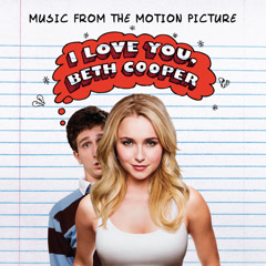 I Love You, Beth Cooper (Music From The Motion Picture) - Various Artists