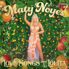 Love Songs From A Lolita (EP) - Maty Noyes