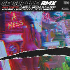 Se Supone (RMX) - Jhay Cortez, Darell, Nẽngo Flow