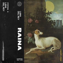 Lana Del Rey (Single) - Raina