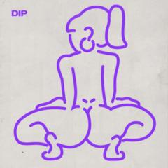 Dip (Single) - Tyga