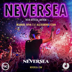 Neversea (2018 Official Anthem) - Manuel Riva