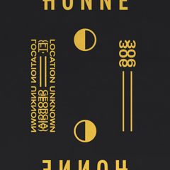 Location Unknown ◐ / 306 ◑ (Single) - Honne