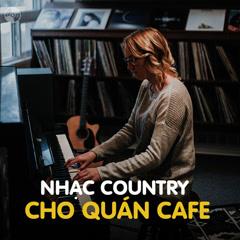 Nhạc Country Cho Quán Cafe