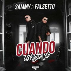 Cuando El Se Va (Single) - Sammy, Falsetto
