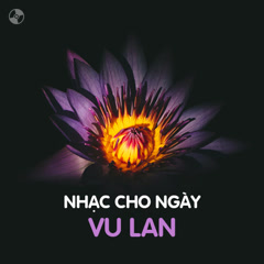Bai hat Nhạc Cho Ngày Vu Lan
