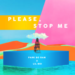 Please, Stop Me (Single)