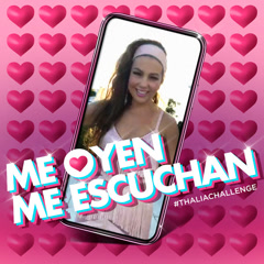 Me Oyen, Me Escuchan (Single) - Thalía