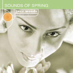 Jazz Moods: Sounds Of Spring - Various Artists