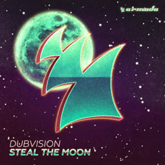 Steal the Moon (Single) - DubVision
