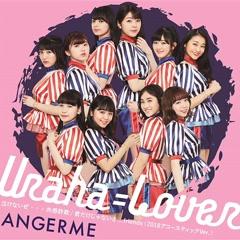 Nakenaize... Kyokan Sagi / Uraha=Lover / Kimi dake Jyanaisa... friends (2018 Acoustic Ver.) - ANGERME