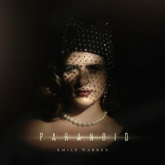 Paranoid (Single) - Emily Warren