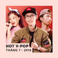 Nhạc Việt Hot Tháng 07/2018