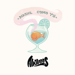 Nadie Como Tú (Silbando) (Single) - Alkilados