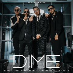 Dime (Single) - Revol, J Balvin, Bad Bunny