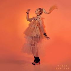 Bye Bye (Single) - Theia