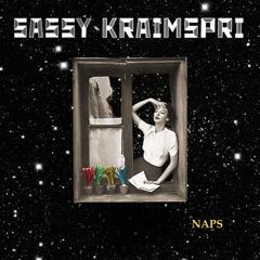 Naps (Single) - Sassy Kraimspri