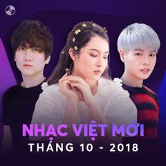 Nhạc Việt Mới Tháng 10/2018