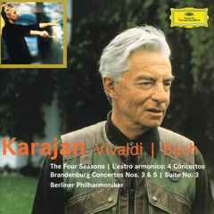 Vivaldi: The Four Seasons; L'estro armonico / Bach: Brandenburg Concertos Nos.3 & 5; Suite No.3