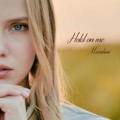 Hold On Me (Single)