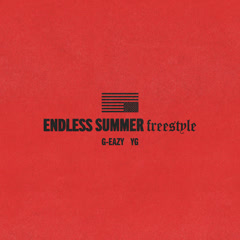 Endless Summer Freestyle (Single) - G-Eazy