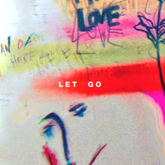 Let Go (Single) - Hillsong Young & Free