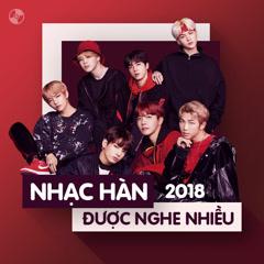 Nhạc Hàn Được Nghe Nhiều Năm 2018 - Various Artists