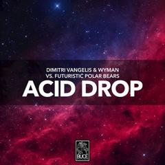 Acid Drop (Single)