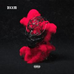 DXXM - Scarlxrd