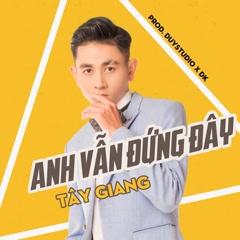 Anh Vẫn Đứng Đây (Single)