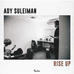 Rise Up (Single) - Ady Suleiman