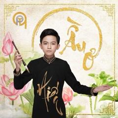 Ầu Ơ (EP) - Quách Phú Thành